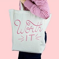 Worth It Canvas Tote Bag