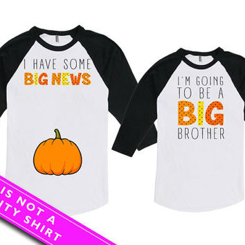 Mommy And Me Outfits Pregnancy Reveal New Mom Gift I Have Some Big News Big Brother To Be Bodysuit American Apparel Unisex Raglan MAT772-773
