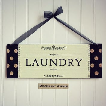Laundry Sign / Laundry Room Decor / Home Decor / Wash Sign / Signage / Polka Dots / Shabby Chic Decor
