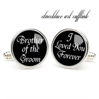 I love you  forever  cufflinks ,DIY  cufflink, wedding gift ideas for bride,perfect gift for dad,groomsmen cufflinks,cufflinks for wedding