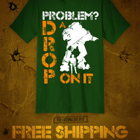Drop a Titan On It - Titanfall shirt in green, navy or black with FREE SHIPPING!