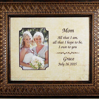 WEDDING GIFT PARENTSAll That I Am I Owe to My Loving Mother Parents Personalized  Picture Frame Groom Bride Marriage 13x15 overall