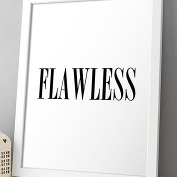 Printable Flawless Beyonce Typography Black And White Print Minimalist Home Decor Wall Art Poster