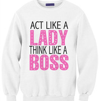 Act Like A Lady Think Like A BOSS | Yotta Kilo