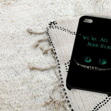 We're All Mad Here Chesire Cat iPhone 5 iPhone 4 / 4S Plastic Hard Case Soft Rubber Case