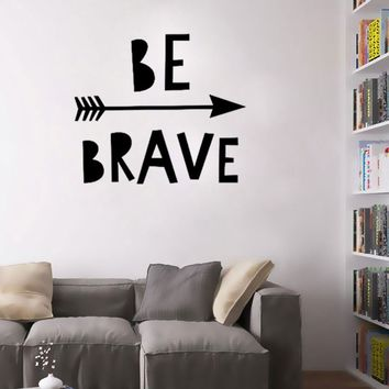 Be Brave Arrows Wall Stickers Home Decor Living Room Bedroom Creative Sticker Vinyl Removable Wall Decals For Kids Room