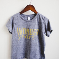 Gold Wonder Years- Handmade Gray Baby & Kids TShirt. Tri-Blend American Apparel Shirt. Screen Printed GOLD Letters. 3 Months- 6 Years