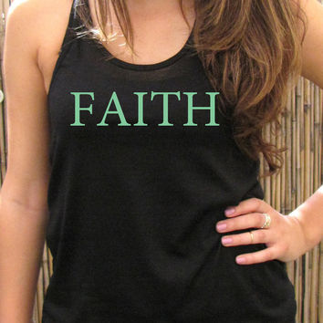 FAITH women tank top, womens tshirt, Screenprint for women