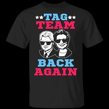 Clinton Tag Team Back Again T-Shirt