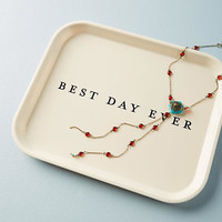 Best Day Ever Decorative Tray