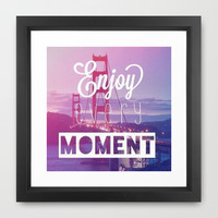 Enjoy Every Moment Framed Art Print by Pink Berry Pattern