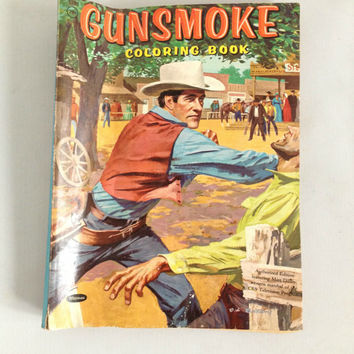 Vintage 1958 Gunsmoke Coloring Book Authorized Edition CBS Television Program