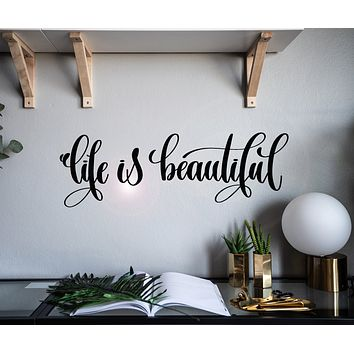 Vinyl Wall Decal Life Is Beautiful Inspiring Phrase Stickers Mural 28.5 in x 9 in gz011
