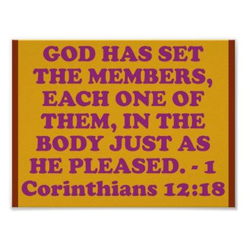 Bible verse from 1 Corinthians 12:18. Poster