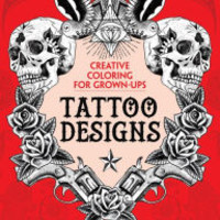 Tattoo Designs: Creative Coloring for Grown-Ups