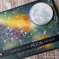 OOAK, Galaxy card, Love to the Moon, Handmade card, Love you card, Moon, Space, Cosmos card, Love you to the moon and back.
