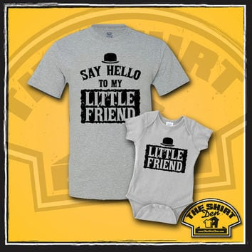 Say Hello To My Little Friend - Father and Son Shirts - Dad and Son Shirts - Matching - Set - Clothing - Fathers Day - Father Son - New Baby