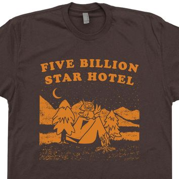 Five Billion Star Hotel T Shirt Funny Camping T Shirt Woodsy Owl T Shirt