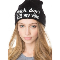 Bitch don't kill my vibe hiphop New 2013 Sport Winter Cap  Hat Beanie Knitted Winter Hats For Women Fashion Caps Hot Sale = 1958040004