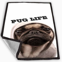 Funny Pug Life Blanket for Kids Blanket, Fleece Blanket Cute and Awesome Blanket for your bedding, Blanket fleece **