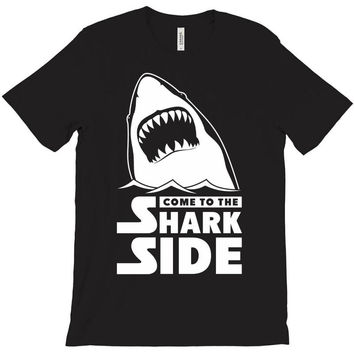 Come To The Shark Side T-Shirt