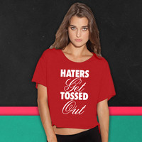 Haters Get Tossed Out boxy tee