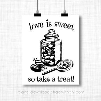 INSTANT DOWNLOAD -  Love is Sweet / Candy Bar Burlap Print: A Vintage Inspired / Retro Sign Perfect for a Wedding / Anniversary Party
