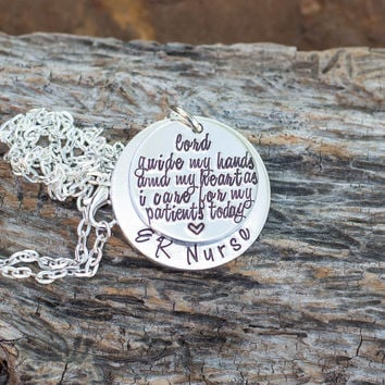 Lord guide my hands and my heart as I care for my patients today Necklace