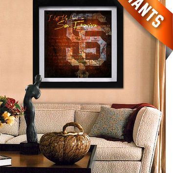 "San Francisco Giants City Map Art Large Print - ""I Left My Heart in San Francisco"""