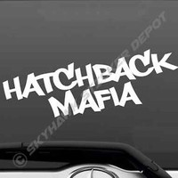 Hatchback Mafia Vinyl Bumper Sticker Decal Car JDM ill Dope Car Decal Fits Honda