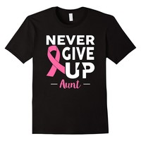 Never Give Up Aunt Breast Cancer Awareness T Shirt