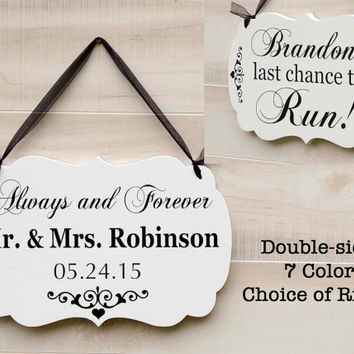 Double Sided wood wedding sign. Personalized Your Choice of Text. Mr. and Mrs. Ring Bearer Sign Last Chance to Run Romantic Wedding 7 Colors