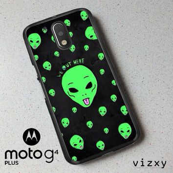Alien We Out Here X4148 Motorola Moto G4 | G4 Plus Case