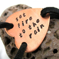 Set Fire to the Rain  Hand Stamped Copper Heart on by oneeyedfox