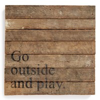 Second Nature By Hand 'Go outside and Play' Repurposed Wood Wall Art
