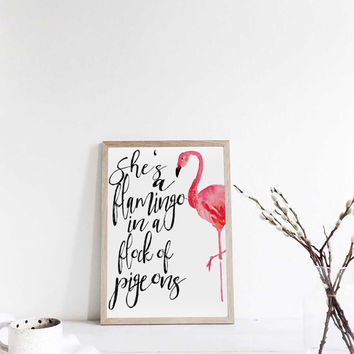 INSPIRATIONAL QUOTE SHE'S a flamingo in a flock of pigeons quote poster print flamingo print flamingo art gold foil print art print flamingo