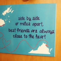 Hand Painted Canvas - Side By Side Or Miles Apart, Best Friends Are Always Close To The Heart - CUSTOM ORDER ONLY