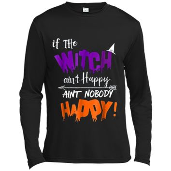 Funny Halloween Witch Aint Happy Mom Teacher Long Sleeve Moisture Absorbing Shirt