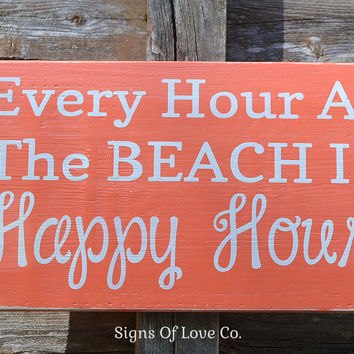 Happy Hour At The Beach Wood Sign Coral