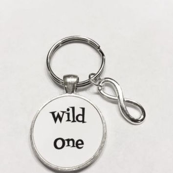 Infinity Wild One, Inspirational Quote Keychain
