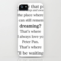 iPhone CASE Peter Pan Wendy Tinkerbell J. M. Barrie Quote