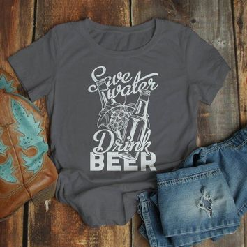 Women's Funny Beer T Shirt Save Water Drink Beer Graphic Tee Craft Beer Gift Idea TShirt Hops