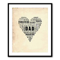 Dad heart typography - word art - 5 x 7, 8 x 10 or larger print - Father's Day or Valentines Gift - Father Appreciation - Father Love