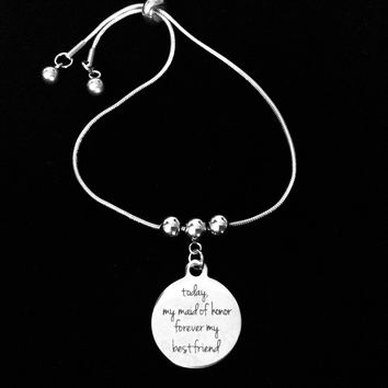 Today My My Maid Of Honor Forever My Friend Bolo Bracelet Stainless Steel Adjustable Bracelet Slider Chain One Size Fits All Gift Wedding Party