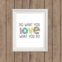 "Customized typography art, ""Do what you love, love what you do"", tribal inspired wall art, inspirational quote, home dorm craft room decor"