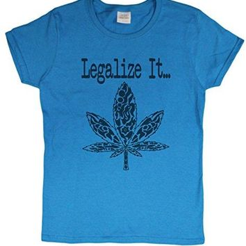 "Ladies ""Legalize It"" Marijuana Pot Smoker Political Protest T-Shirt"