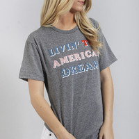 friday + saturday: livin' the american dream tee