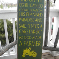 So god made a farmer Sign 9x24 John Deere Colors Paul Harvey Quote Primitive Typography  subway sign