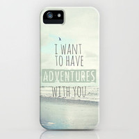 I want to have adventures with you iPhone Case by Sylvia Cook Photography | Society6