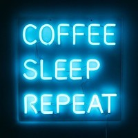Coffee, Sleep, Repeat LED Neon Sign | Urban Outfitters